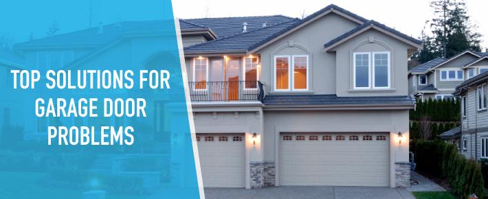top solutions for garage door problems